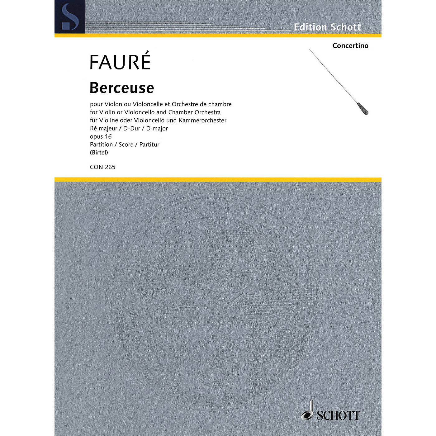 Schott Berceuse in D Major, Op. 16 Schott Series Softcover Composed by Gabriel Fauré Edited by Wolfgang Birtel thumbnail