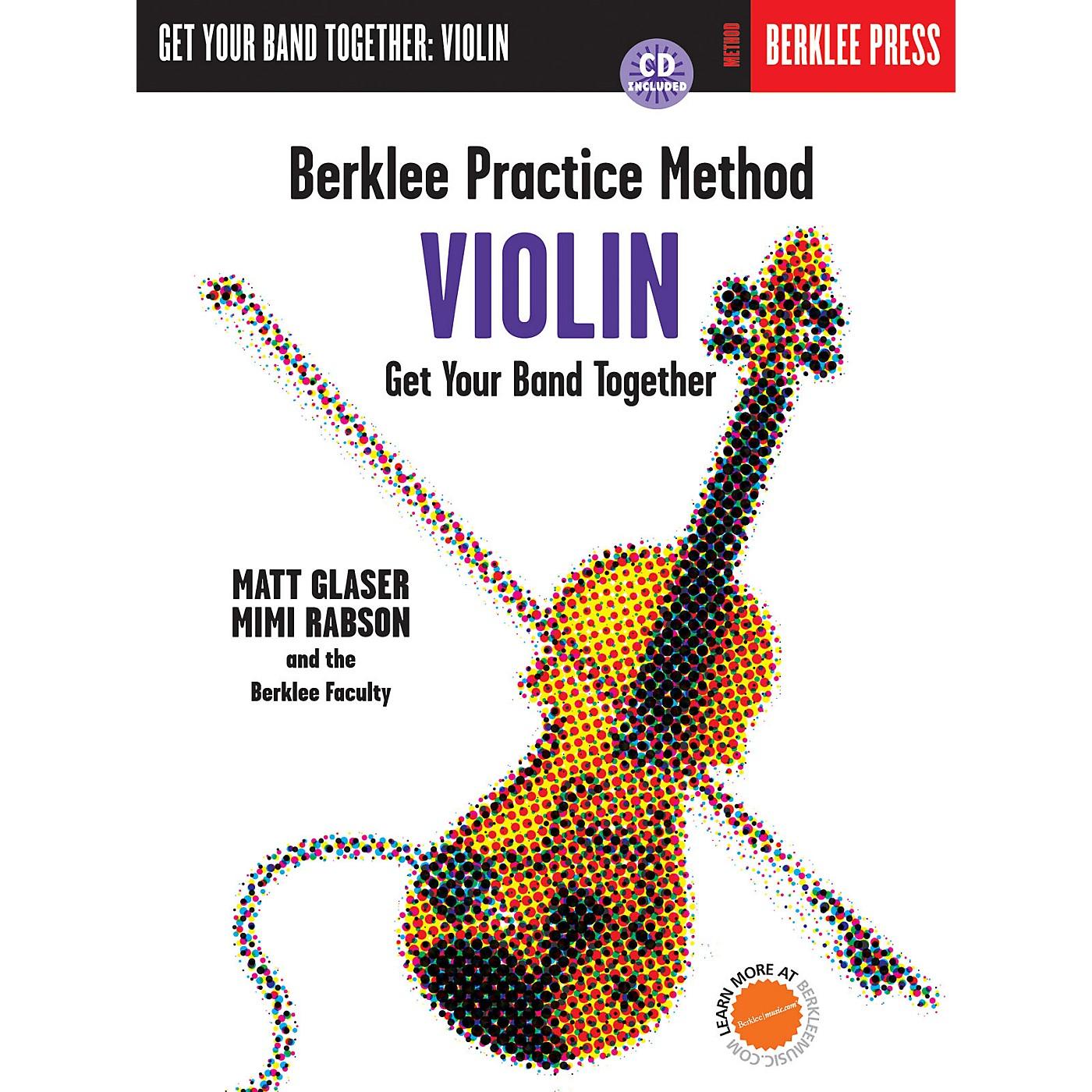 Berklee Press Berklee Practice Method: Violin Berklee Methods Series Softcover with CD Written by Matt Glaser thumbnail
