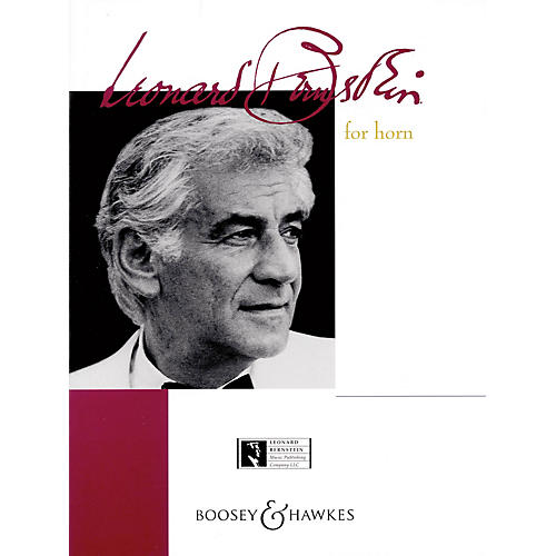 Boosey and Hawkes Bernstein for Horn (Horn and Piano) Boosey & Hawkes Chamber Music Series Composed by Leonard Bernstein thumbnail