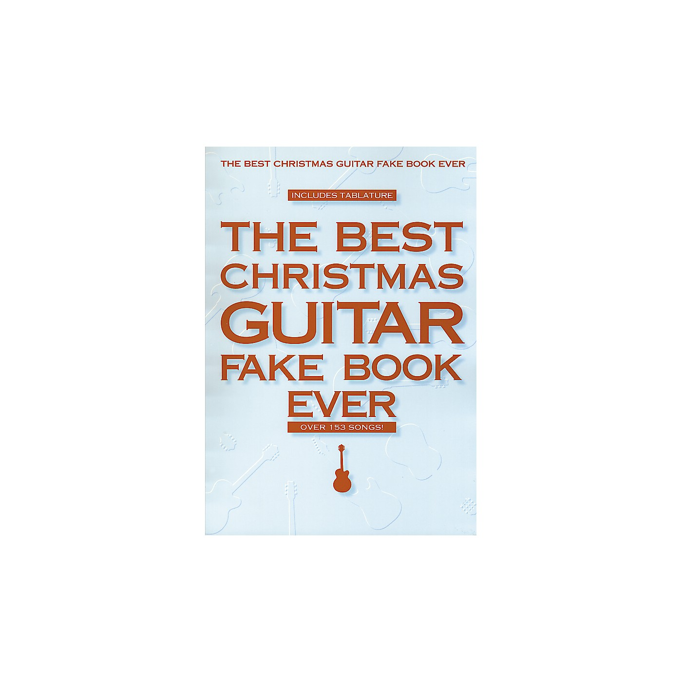 Hal Leonard Best Christmas Guitar Fake Book Ever thumbnail