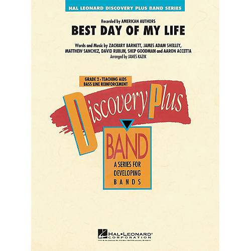 Hal Leonard Best Day of My Life - Discovery Plus Concert Band Series Level 2 arranged by James Kazik thumbnail