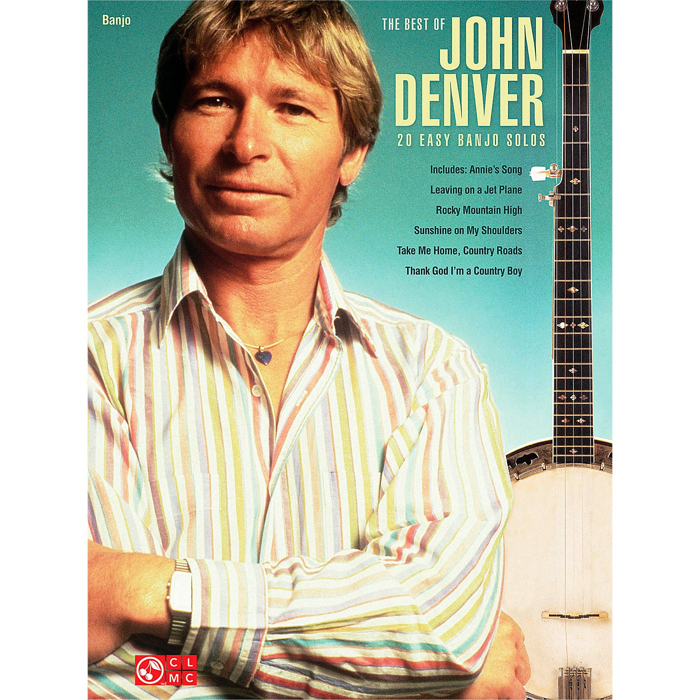 Cherry Lane Best Of John Denver - 20 Easy Banjo Solos thumbnail