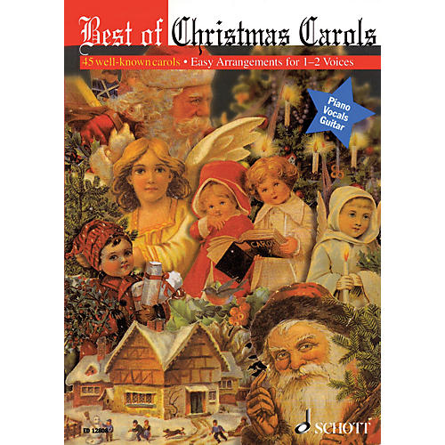 Schott Best of Christmas Carols - 45 Well-Known Carols (One or Two Voices) UNIS/2PT thumbnail