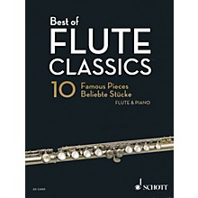 Schott Best of Flute Classics (10 Famous Pieces for Flute and Piano) Woodwind Solo Series Softcover