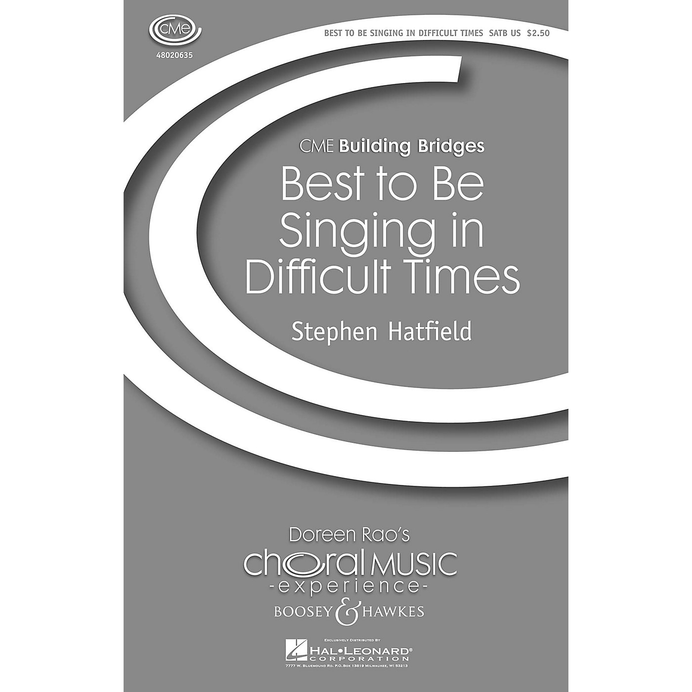 Boosey and Hawkes Best to Be Singing in Difficult Times (CME Building Bridges) SATB composed by Stephen Hatfield thumbnail