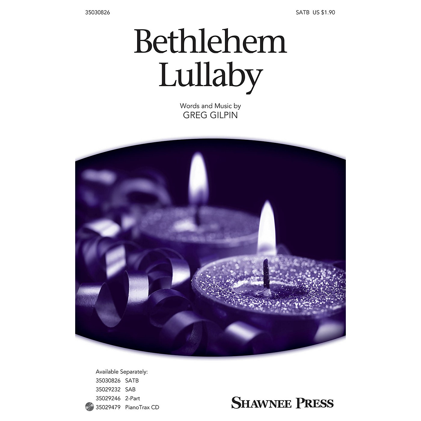 Shawnee Press Bethlehem Lullaby SATB arranged by Greg Gilpin thumbnail