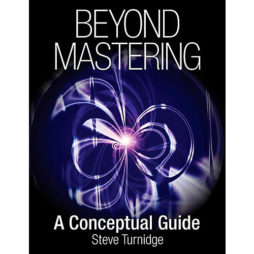 Hal Leonard Beyond Mastering: A Conceptual Guide thumbnail