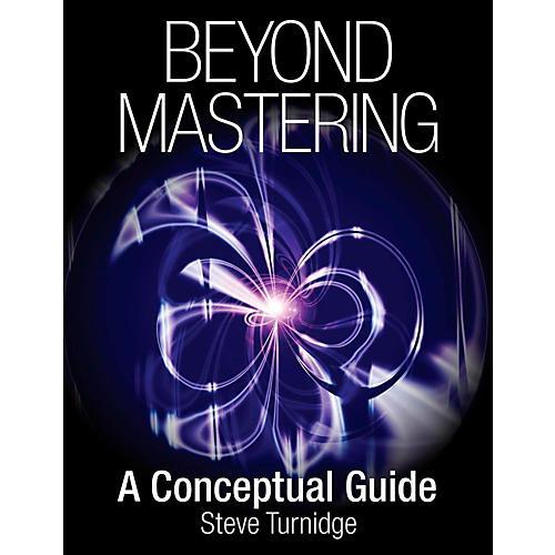 Hal Leonard Beyond Mastering: A Conceptual Guide-thumbnail