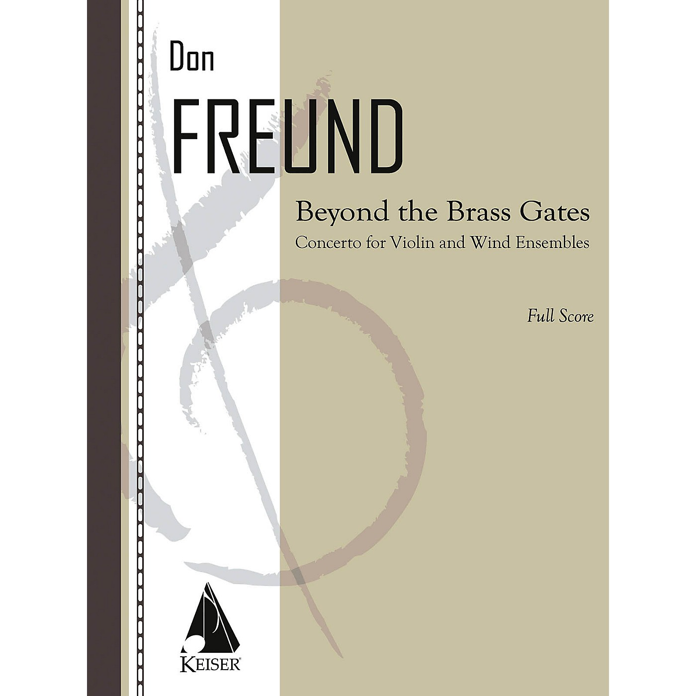 Lauren Keiser Music Publishing Beyond the Brass Gates (Concerto for Violin and Wind Ensemble) LKM Music Series Composed by Don Freund thumbnail
