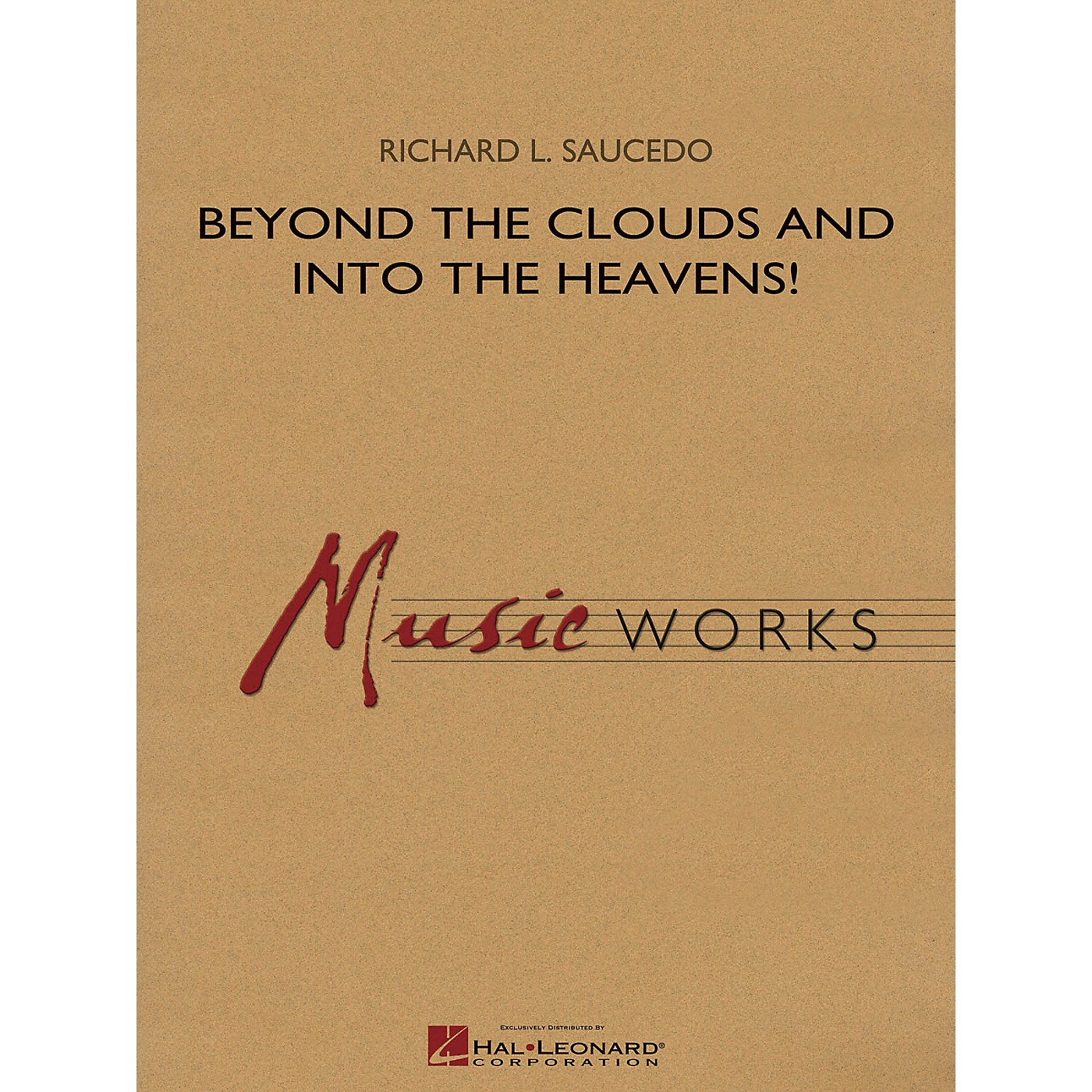 Hal Leonard Beyond the Clouds and Into the Heavens! Concert Band Level 4 Composed by Richard L. Saucedo thumbnail