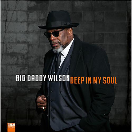 Alliance Big Daddy Wilson - Deep In My Soul thumbnail