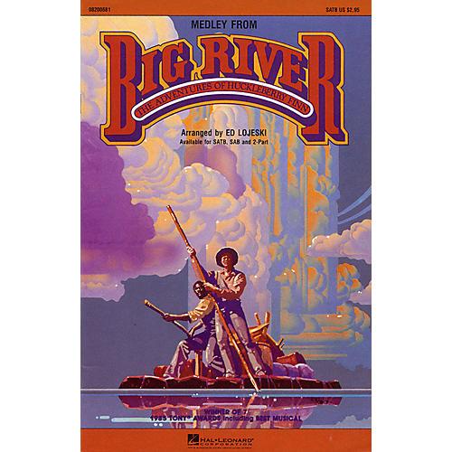 Hal Leonard Big River (Medley) SATB arranged by Ed Lojeski thumbnail