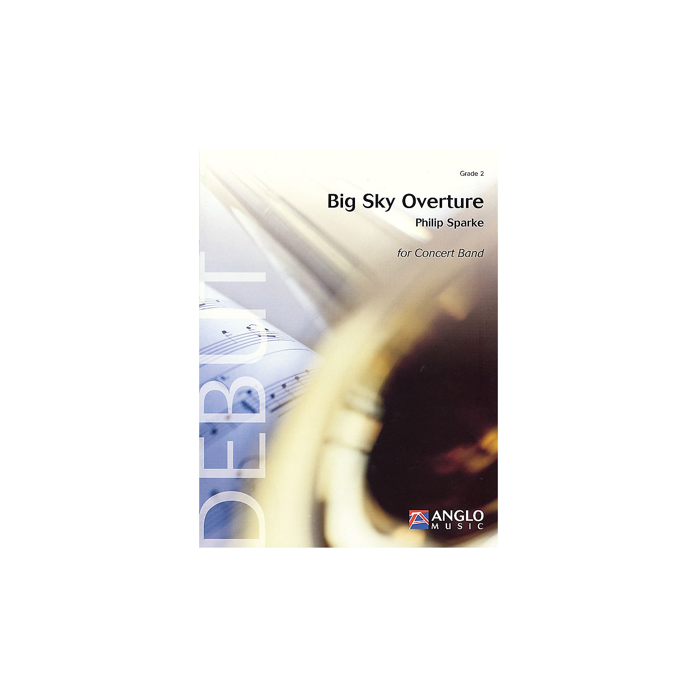 Anglo Music Press Big Sky Overture (Grade 2 - Score and Parts) Concert Band Level 2 Composed by Philip Sparke thumbnail