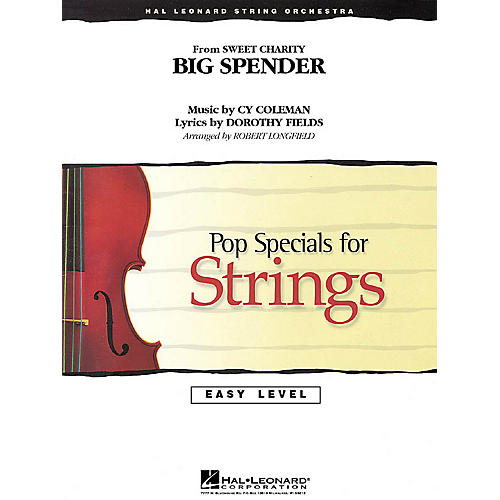 Hal Leonard Big Spender (from Sweet Charity) Easy Pop Specials For Strings Series Softcover by Robert Longfield thumbnail