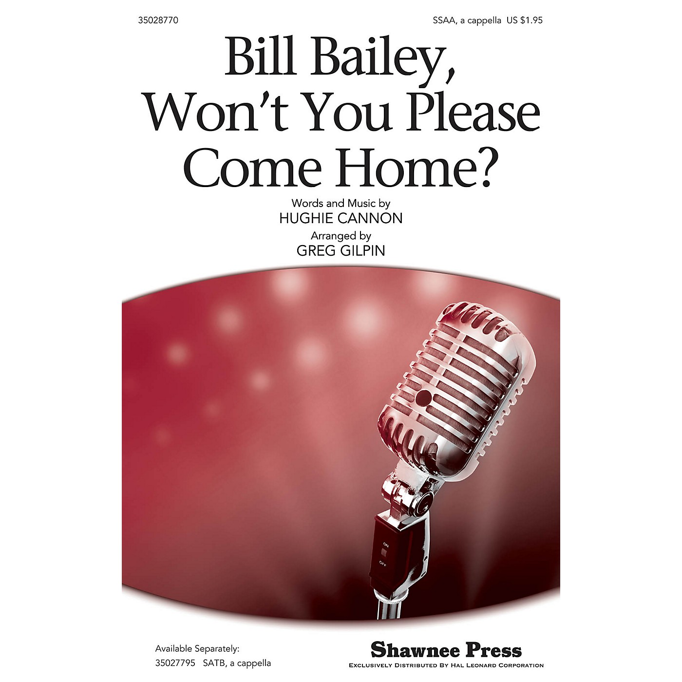 Shawnee Press Bill Bailey, Won't You Please Come Home? SSAA A Cappella arranged by Greg Gilpin thumbnail