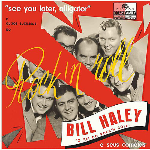 Alliance Bill Haley - See You Later, Alligator thumbnail