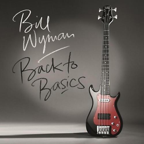 Alliance Bill Wyman - Back to Basics thumbnail