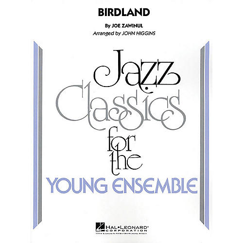 Hal Leonard Birdland Jazz Band Level 3 by Weather Report Arranged by John Higgins thumbnail