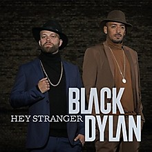 Black Dylan - Hey Stranger