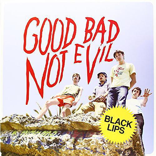 Alliance Black Lips - Good Bad Not Evil thumbnail