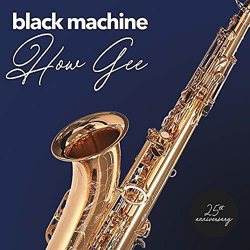 Alliance Black Machine - How Gee: 25th Anniversary thumbnail