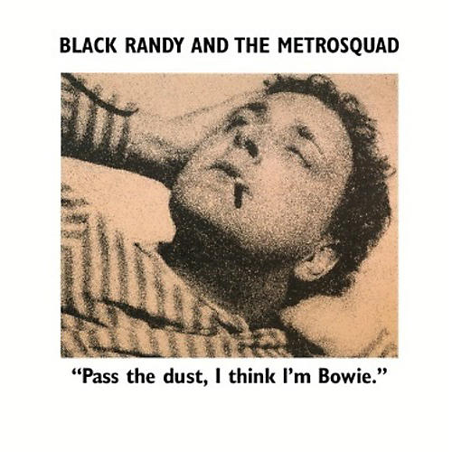 Alliance Black Randy The Metro Squad - Pass the Dust I Think I'm Bowie thumbnail