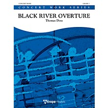 Mitropa Music Black River Overture Concert Band Level 3 Composed by Thomas Doss