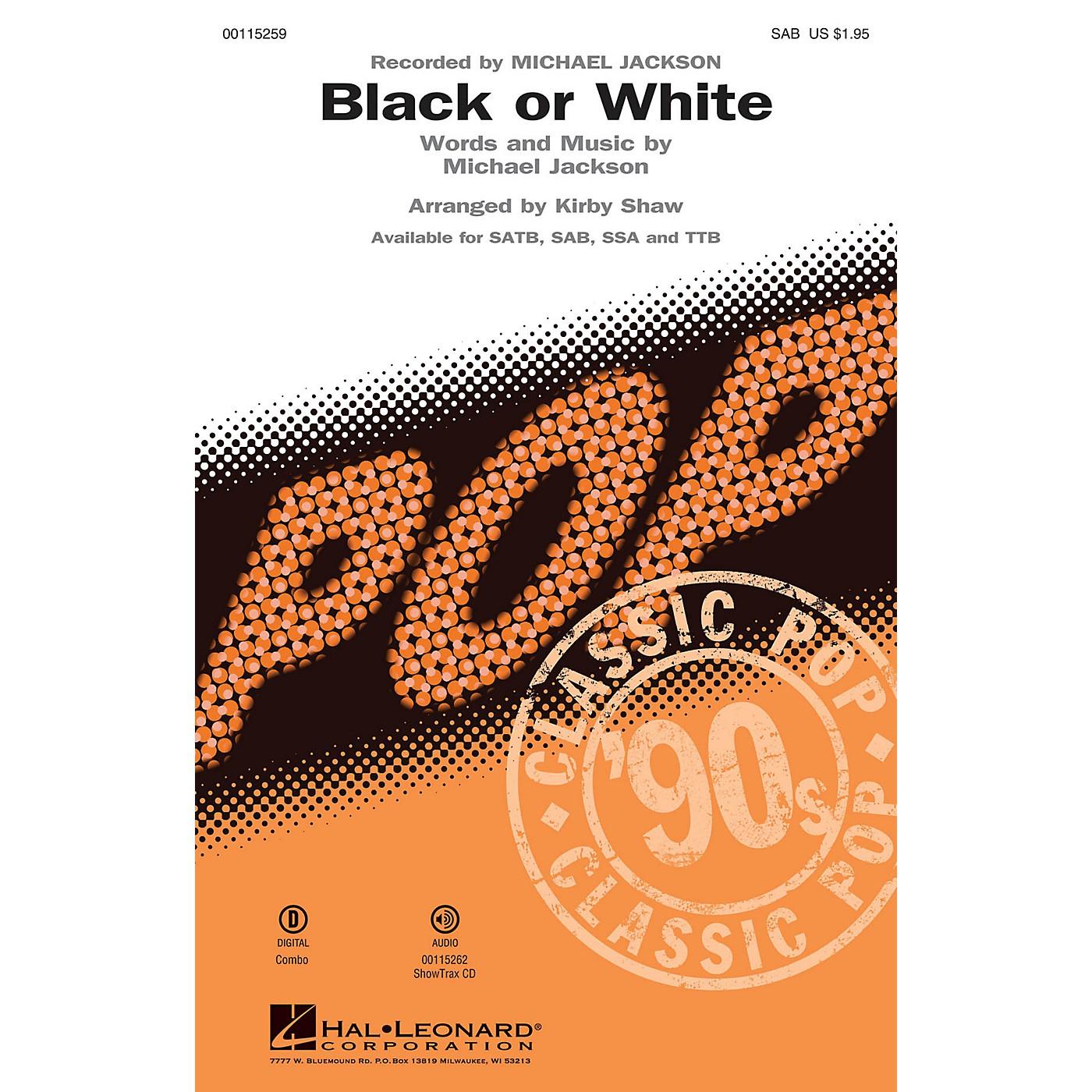Hal Leonard Black or White (SAB) SAB by Michael Jackson arranged by Kirby Shaw thumbnail