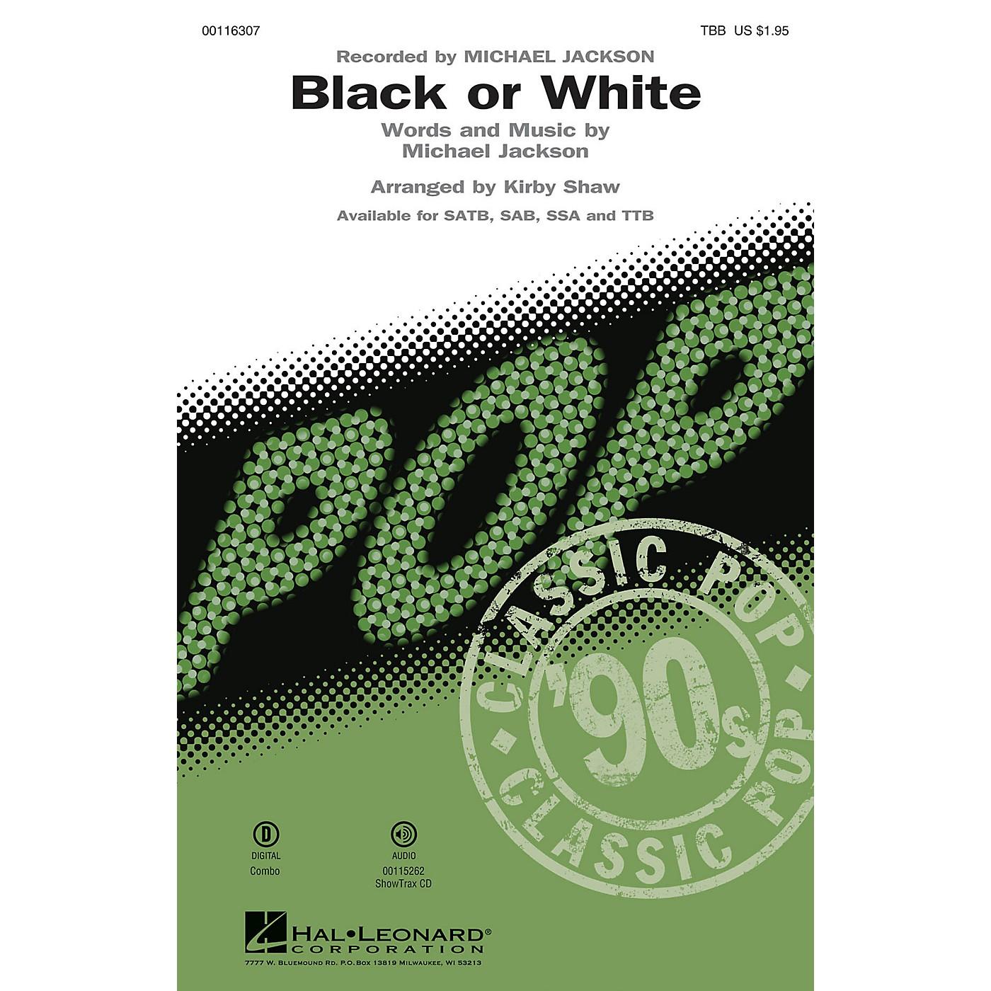 Hal Leonard Black or White (TBB) TBB by Michael Jackson arranged by Kirby Shaw thumbnail