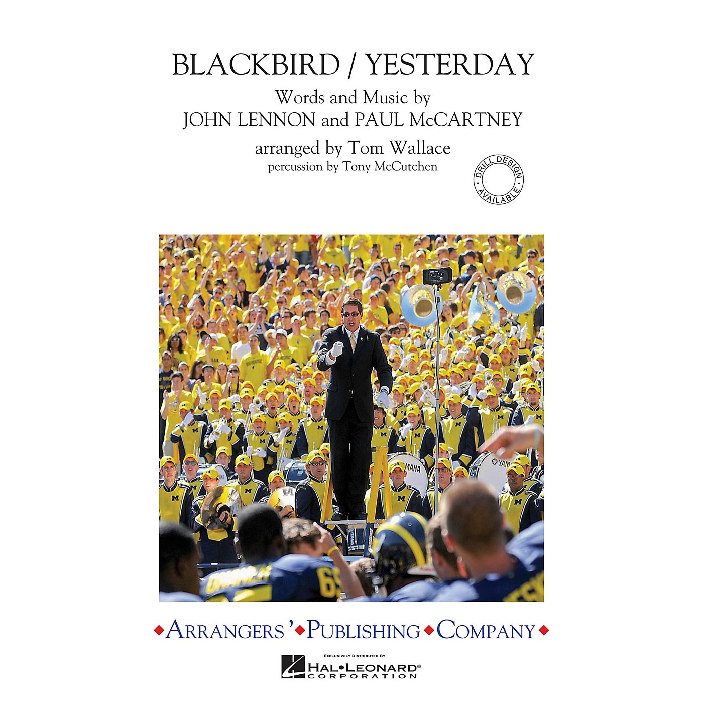 Arrangers Blackbird/Yesterday Marching Band Level 3 by The Beatles Arranged by Tom Wallace thumbnail