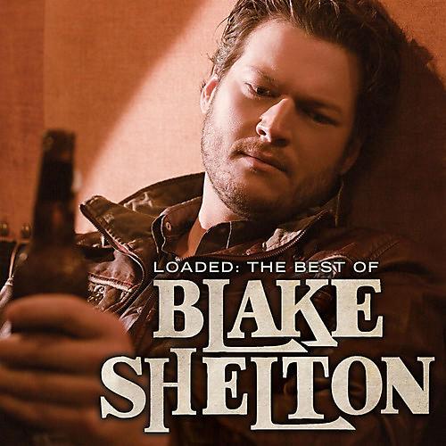 Alliance Blake Shelton - Loaded: The Best of Blake Shelton thumbnail