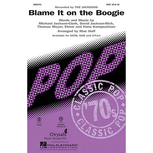 Hal Leonard Blame It on the Boogie SATB by Michael Jackson arranged by Mac Huff thumbnail