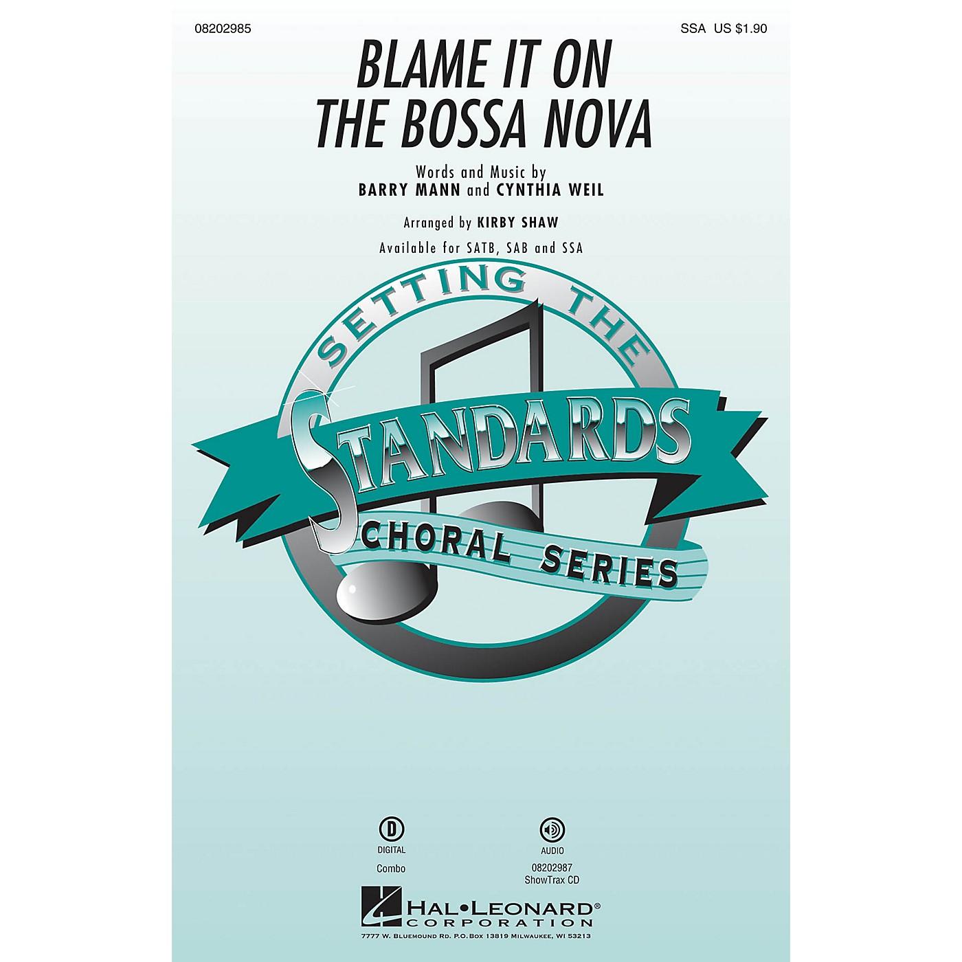 Hal Leonard Blame It on the Bossa Nova SSA arranged by Kirby Shaw thumbnail