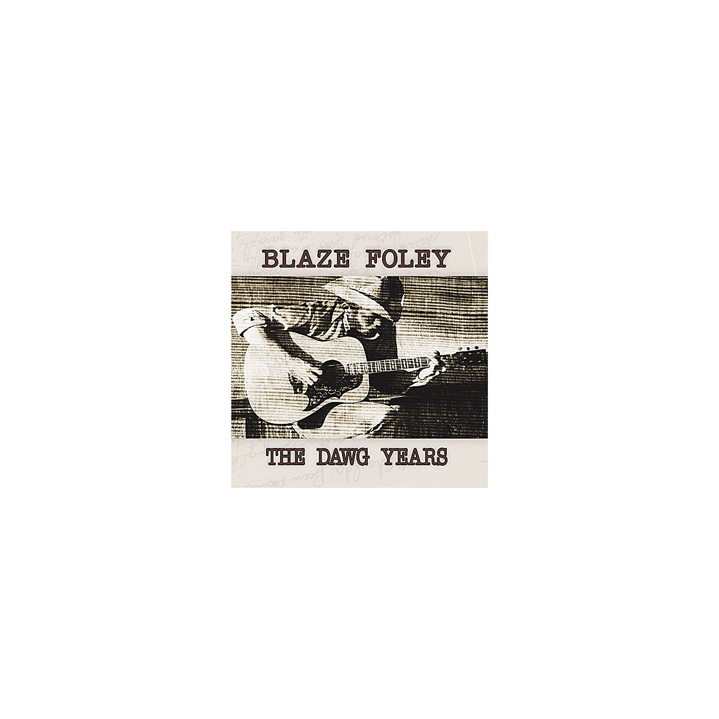 Alliance Blaze Foley - The Dawg Years thumbnail