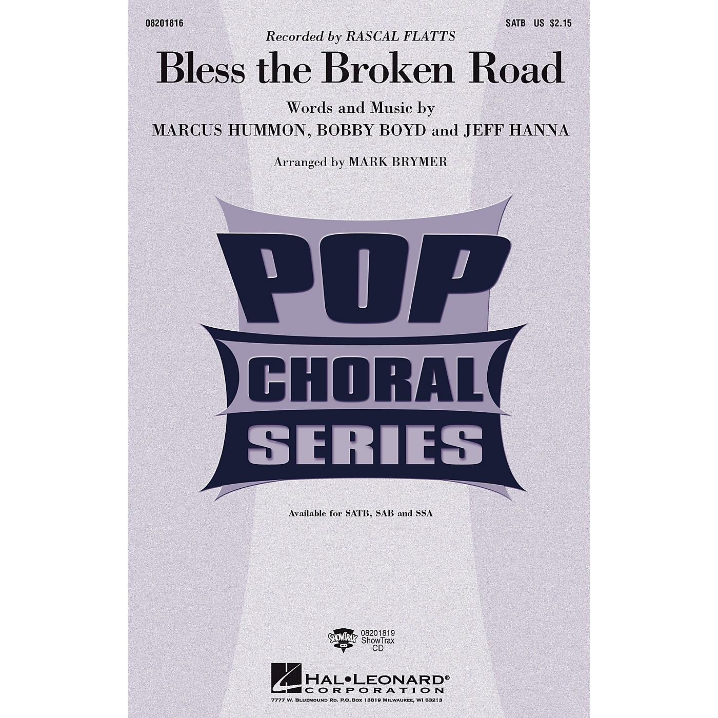 Hal Leonard Bless the Broken Road SAB by Rascal Flatts Arranged by Mark Brymer thumbnail