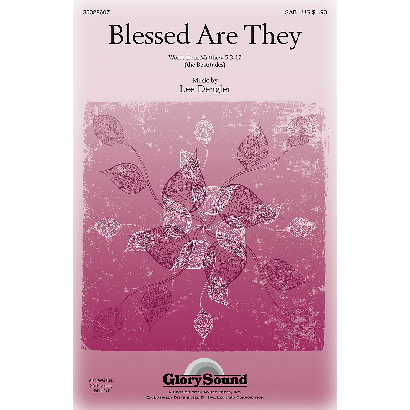 Shawnee Press Blessed Are They SATB Composed by Lee Dengler thumbnail