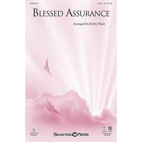 Shawnee Press Blessed Assurance SATB arranged by Kirby Shaw thumbnail