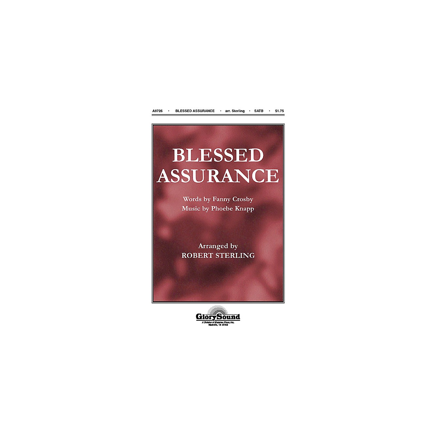 Shawnee Press Blessed Assurance SATB arranged by Robert Sterling thumbnail
