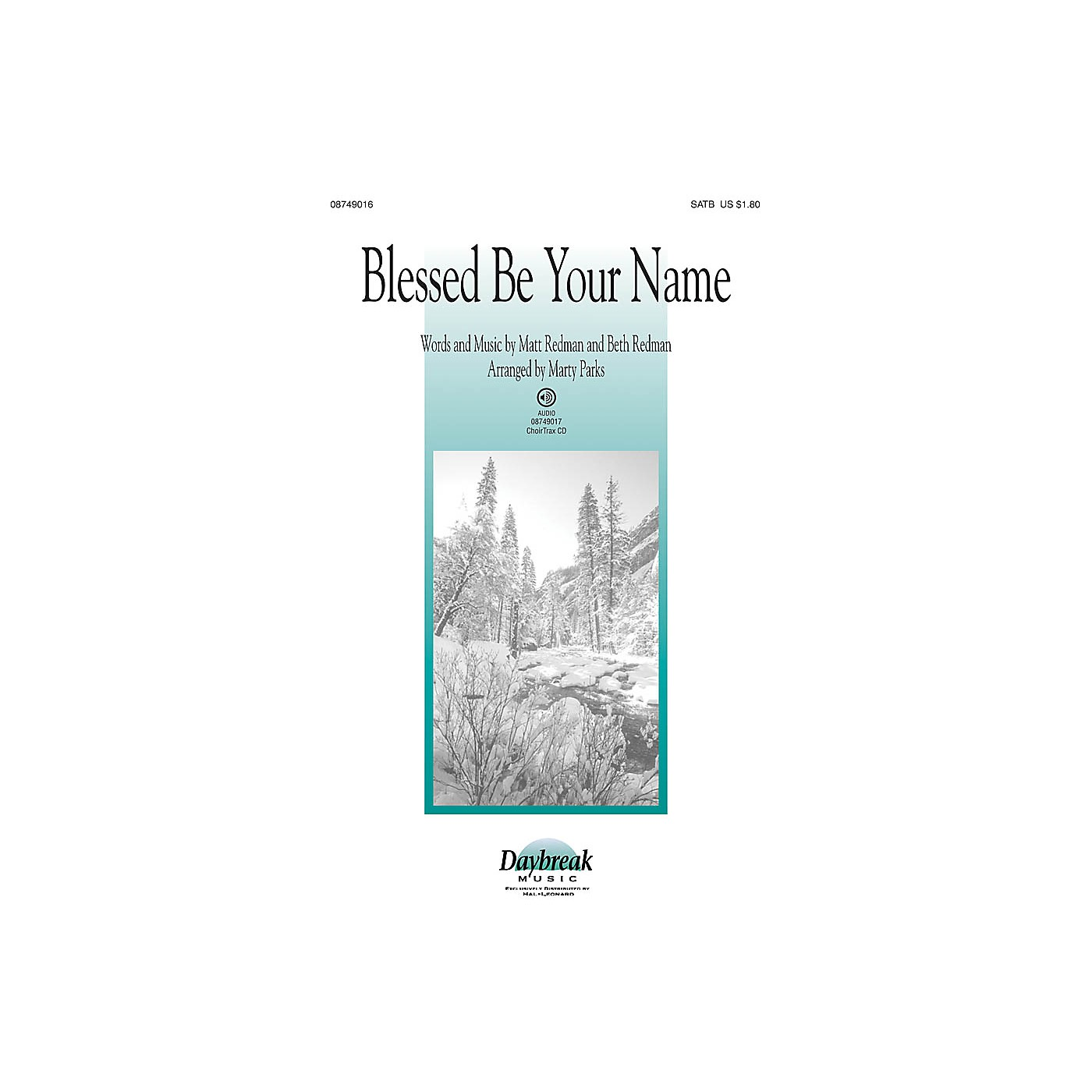 Daybreak Music Blessed Be Your Name CHOIRTRAX CD Arranged by Marty Parks thumbnail
