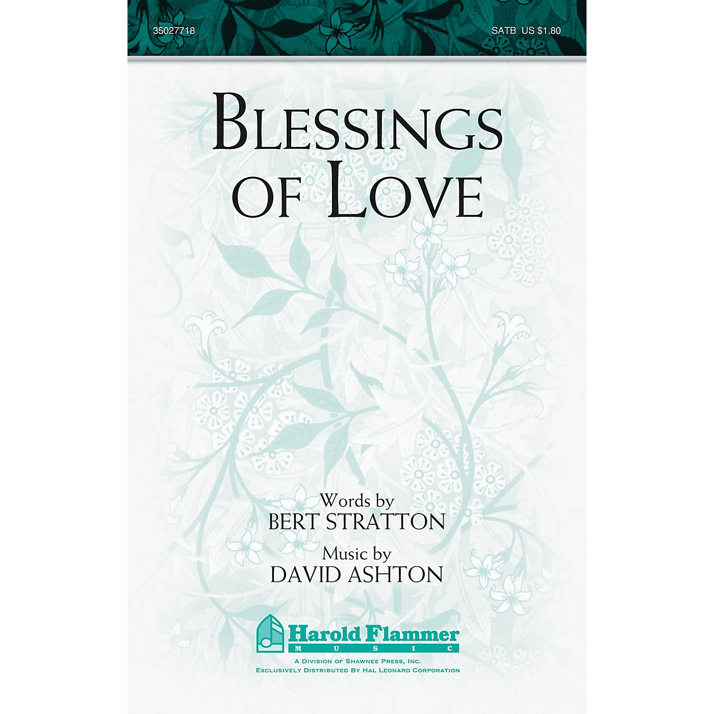 Shawnee Press Blessings of Love SATB composed by David Ashton thumbnail