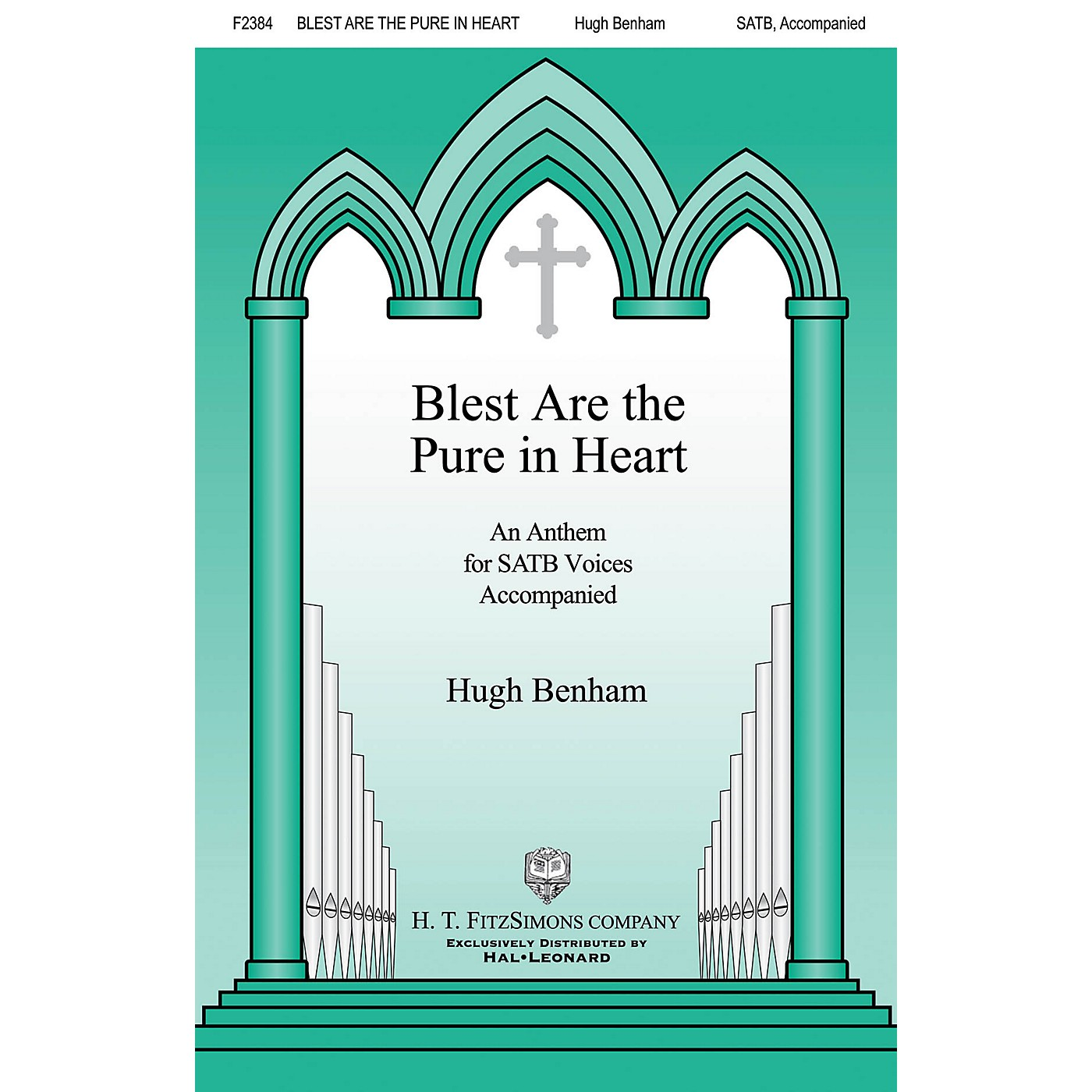 H.T. FitzSimons Company Blest Are the Pure in Heart SATB composed by Hugh Benham thumbnail