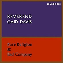 Blind Gary Davis - Pure Religion & Bad Company