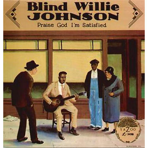 Alliance Blind Willie Johnson - Praise God I'm Satisfied thumbnail