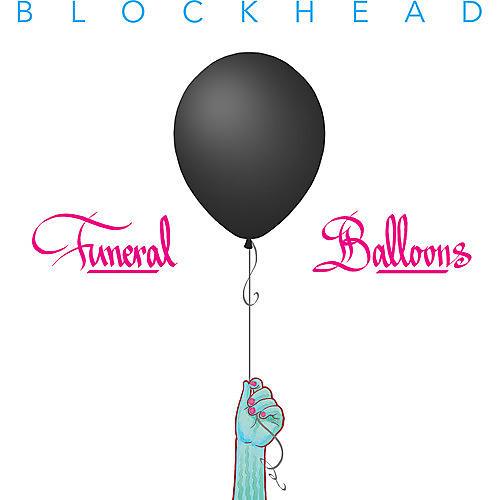 Alliance Blockhead - Funeral Balloons thumbnail