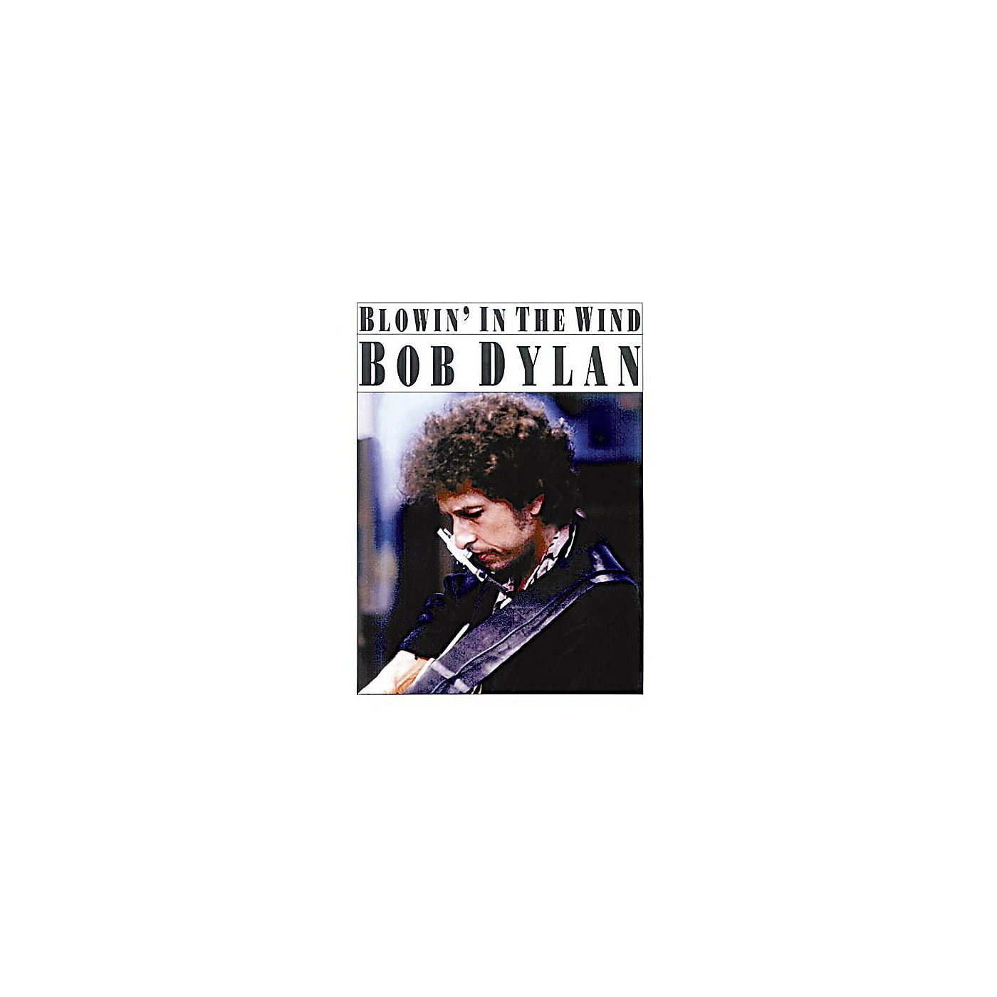 Music Sales Blowin' in the Wind Music Sales America Series Performed by Bob Dylan thumbnail