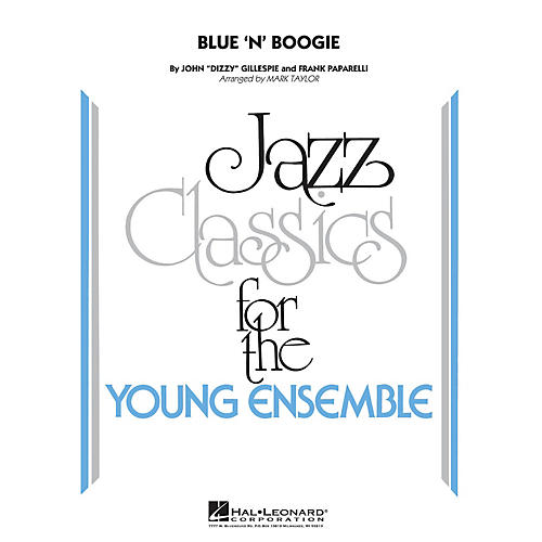 Hal Leonard Blue 'N' Boogie Jazz Band Level 3 by Dizzy Gillespie Arranged by Mark Taylor thumbnail