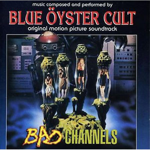 Alliance Blue Oyster Cult - Bad Channels (Original Soundtrack) thumbnail