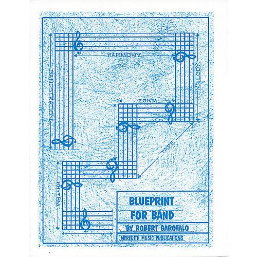 Meredith Music Blueprint For Band Meredith Music Resource Series by Robert Garofalo thumbnail