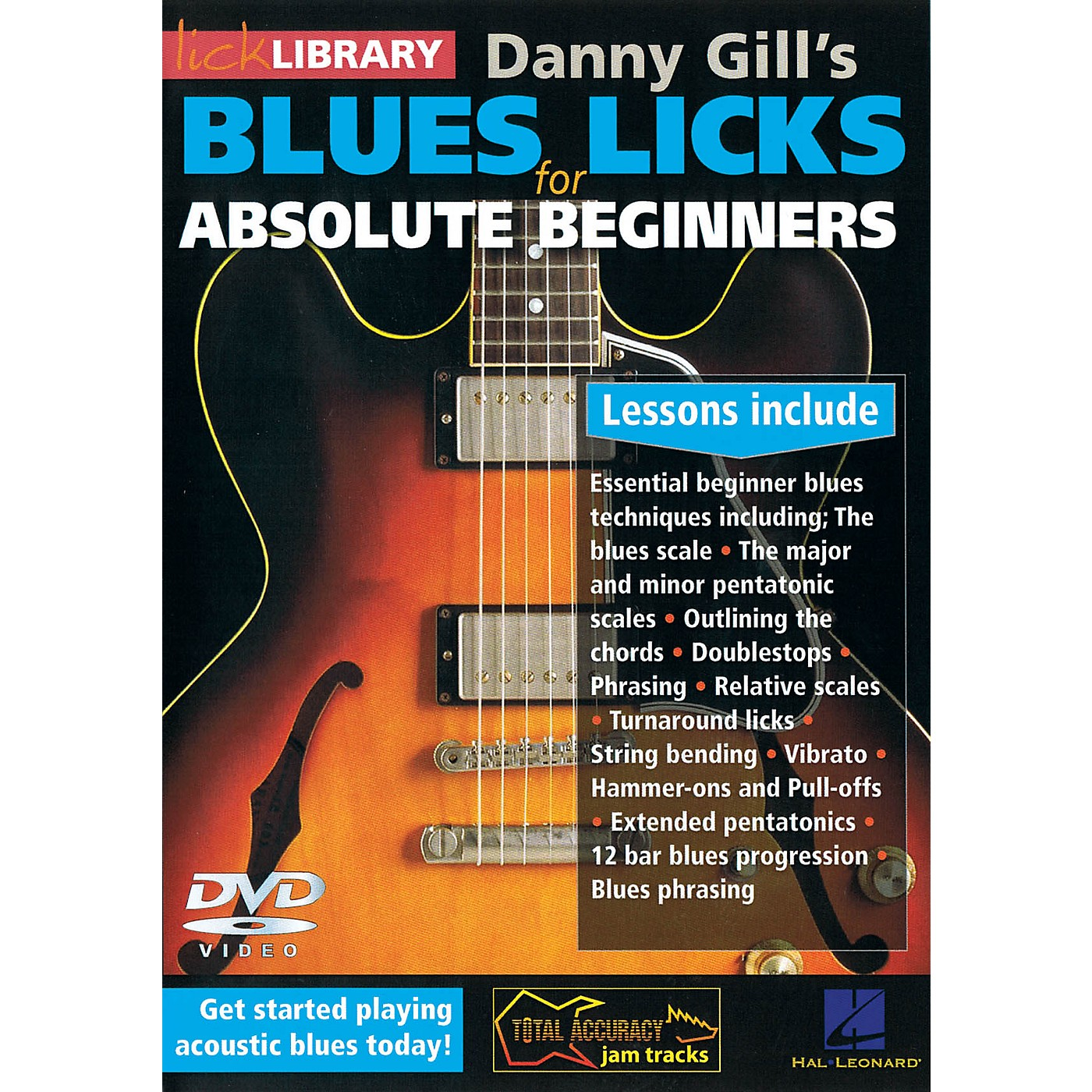 Licklibrary Blues Licks for Absolute Beginners Lick Library Series DVD Written by Danny Gill thumbnail