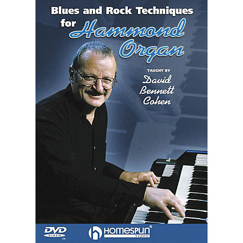 Homespun Blues & Rock Techniques for Hammond Organ (DVD) thumbnail